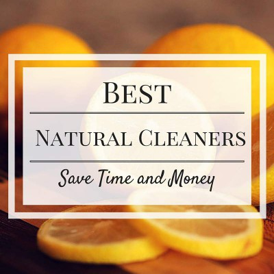 best natural cleaners to save time and money