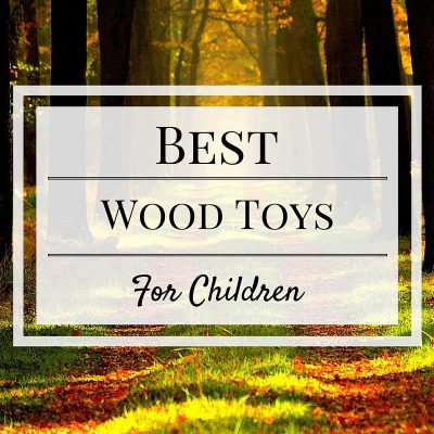 best wood toys for children
