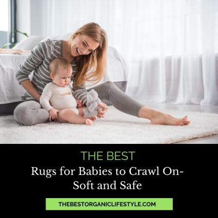 the best rugs for babies to crawl on