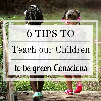 teach our children to be more green