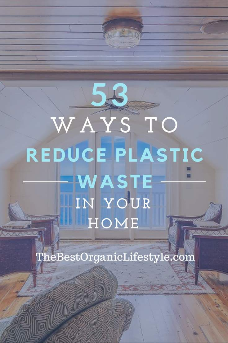 53-ways-to-reduce-plastic-waste-in-your-home