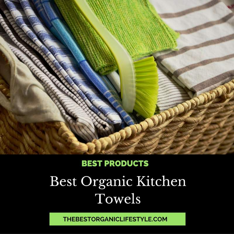 organic cotton kitchen towels best organic kitchen towels absorbent and attractive 3770