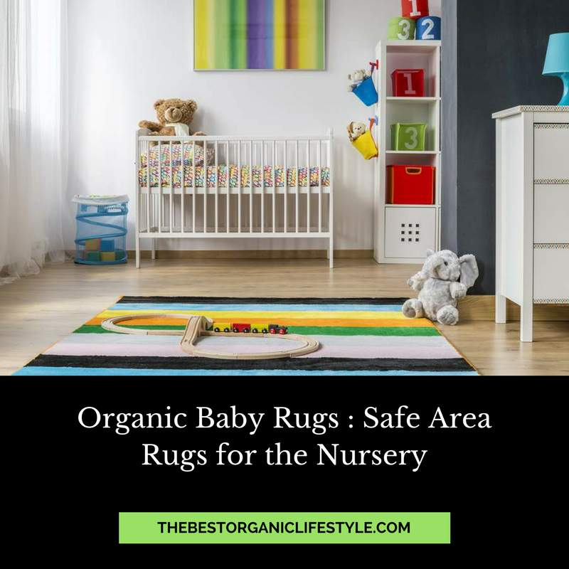 Organic Baby Rugs Safe Area For The Nursery