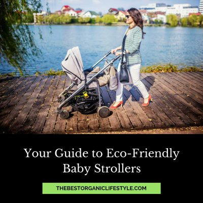 your guide to eco-friendly baby strollers