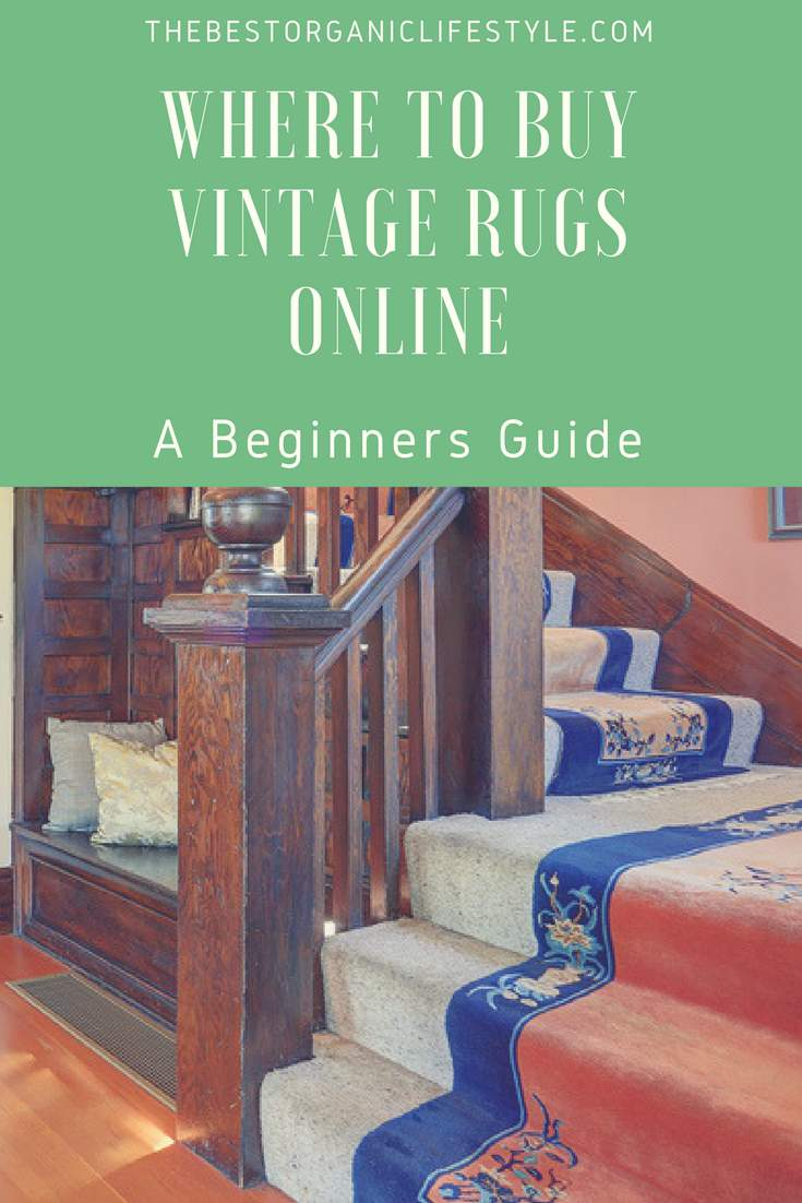 Years ago  the only way to buy a vintage rug was to spend hours in a carpet  showroom  looking through piles of dusty rugs  Thanks to modern technology  and. Where to Buy Vintage Rugs Online   A Beginners Guide   The Best