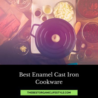 Best Enamel Cast Iron Cookware