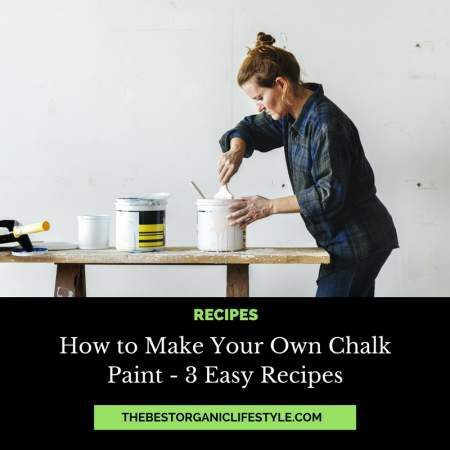 how to make your own chalk paint - 3 easy recipes