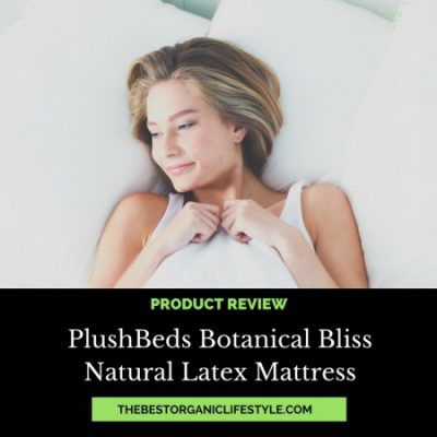 PlushBeds Organic Latex Mattress Review
