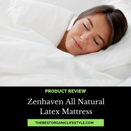 zenhaven natural latex mattress review