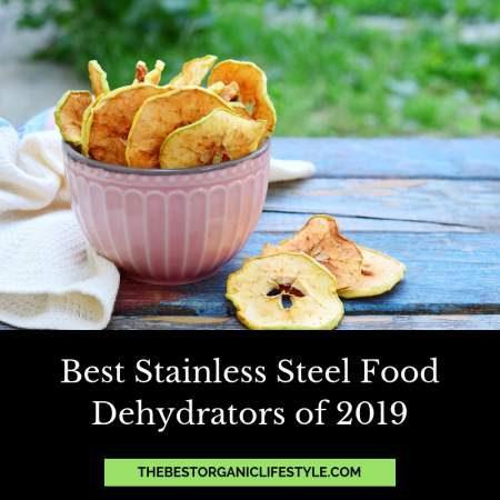 5 best stainless steel food dehydrators