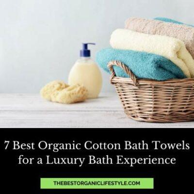 7 best organic cotton bath towels