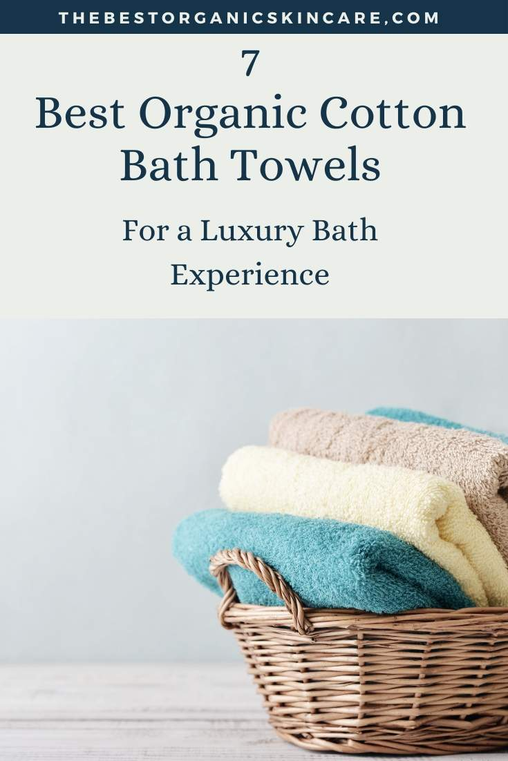 best organic cotton bath towels