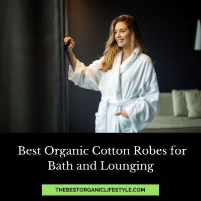 best organic cotton robes for bath and lounging