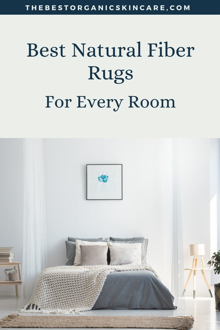 best natural fiber rugs for every room